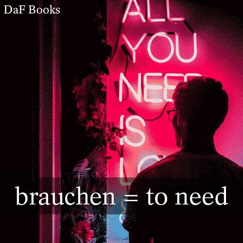 brauchen - to need: DaF Books vocabulary list