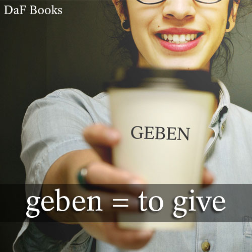 geben - to give: DaF Books vocabulary list