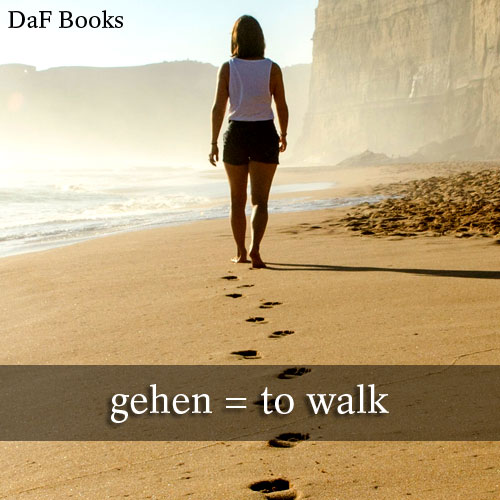 gehen - to walk, to go: DaF Books vocabulary list